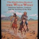 The Big Golden Book of the Wild West Ingoglia Biggs HC