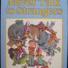 Never Talk to Strangers Irma Joyce George Buckett 1967