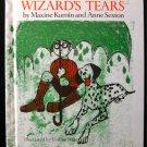 The Wizard's Tears Kumin Sexton Evaline Ness Vintage HC