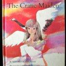 The Crane Maiden Matsutani Iwasaki Alvin Tresselt 1968