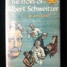 The Story of Albert Schweitzer Daniel Landmark HCDJ W33