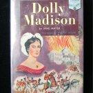 Dolly Madison Jane Mayer Landmark Homeschool HCDJ #47