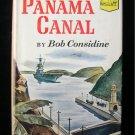 The Panama Canal Bob Considine Landmark History #18 HC