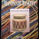 Handmade Baskets Lyn Siler Make and Do Crafts HCDJ 1991