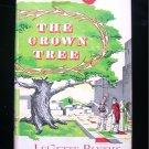 The Crown Tree Legette Blythe Historical Fiction HCDJ