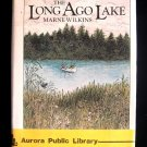 The Long Ago Lake Marne Wilkins Nature Lore Crafts HCDJ