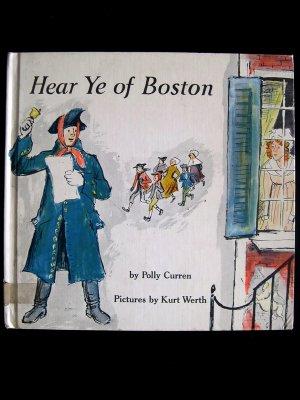 Hear Ye of Boston Polly Curren Kurt Werth Vintage 1964