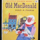 Old Mac Donald Had a Farm Golden Book First Edition HC
