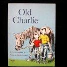 Old Charlie Horse Robert Bulla Galdone Vintage Horse SC