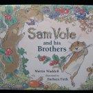 Sam Vole and His Brothers Waddell Barbara Firth HCDJ