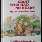 The Giant Who Had No Heart and Other Selections Hyman
