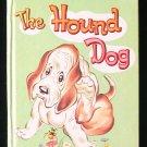 The Hound Dog Nancy Hoag Bruno Frost Tiny Tot Vintage