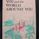You and the World Around You Nature Exploration Vintage