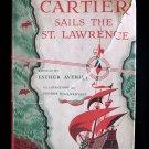 Cartier Sails the St. Lawrence Averill Rojankovsky HCDJ