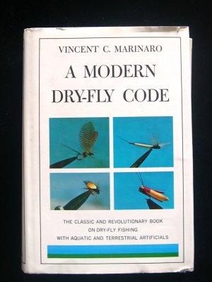A Modern Dry-Fly Code Vincent Marinaro Fishing HCDJ
