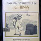 Tales the People Tell in China Chinese Fairy Tales HCDJ