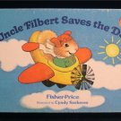 Uncle Filbert Saves the Day Cyndy Szekeres Fisher Price