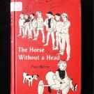 The Horse Without a Head Paul Berna Vintage 1958 HC