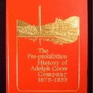 The Pre-Prohibition History of Adolph Coors Company HC