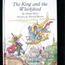 The King and the Whirlybird Watts Berson Vintage HC