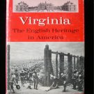 Virginia the English Heritage in America Parke Rouse HC