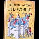 Builders of the Old World Gertrude Hartman Vintage 1955