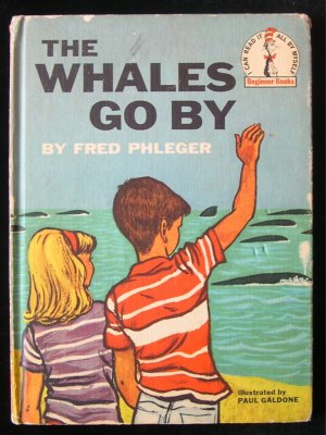 The Whales Go By Fred Phleger Paul Galdone I Can Read