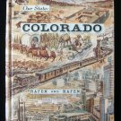 Our State Colorado Hafen History of Progress Vintage HC