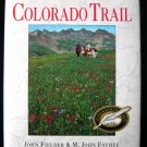 Along the Colorado Trail Fielder Fayhee Signed HCDJ
