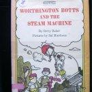Worthington Botts and the Steam Machine Baker HCDJ 1981
