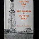 Antitrust Laws Et Al v Unit Operation of Oil Gas Pools