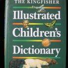 The Kingfisher Illustrated Children's Dictionary HCDJ