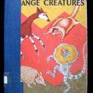 Strange Creatures Clifford Webb Animals Nature 1963 HC