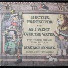 Hector Protector and As I Went Over the Water Sendak HC