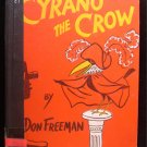 Cyrano the Crow Don Freeman Actor Vintage Viking Press