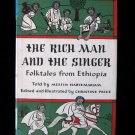 The Rich Man and the Singer Ethopia Folk Tales HCDJ