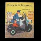 Peter's Policeman Anne Lattin Beginning to Read HCDJ