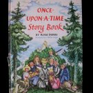 Once Upon a Time Story Book Rose Dobbs Hodges Vintage