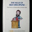 The Value of Self-Discipline ValueTale Bell Johnson HC