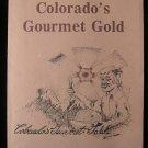 Colorado's Gourmet Gold Popular Eatery Recipes SC 1980