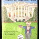 Woodrow the White House Mouse Signed HCDJ Barnes 1995