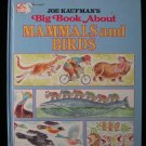 Joe Kaufman's Big Book About Mammals and Birds Vintage