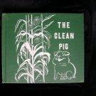 The Clean Pig Leonard Weisgard Vintage HC 1952