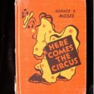 Here Comes the Circus Moses Susanne Suba Vintage 1941