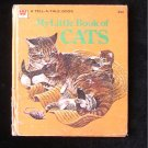 My Little Book of Cats Whitman Tell a Tale Greiner Ruth