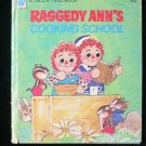 Raggedy Ann's Cooking School Schwalje Goldsborough 1974