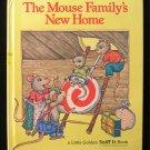 The Mouse Family's New Home Golden Sniff Kunhardt 1981