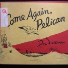 Come Again Pelican Don Freeman Beach Boy Vintage Ty HC
