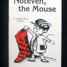 Noteven the Mouse Christmas Thomas Riley SC Brokensha