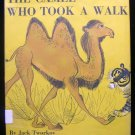 The Camel Who Took a Walk Roger Duvoisin HCDJ Vintage